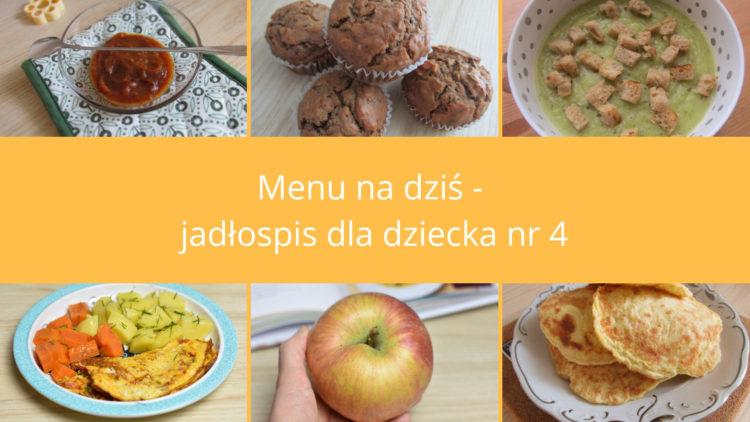 Menu na dziś jadłospis nr 4 (raczkujac.pl)