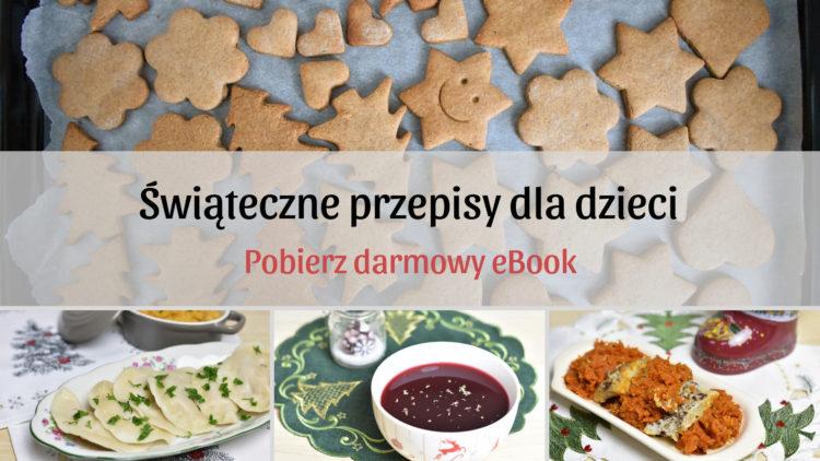 Świąteczne przepisy dla dzieci eBook (raczkujac.pl)