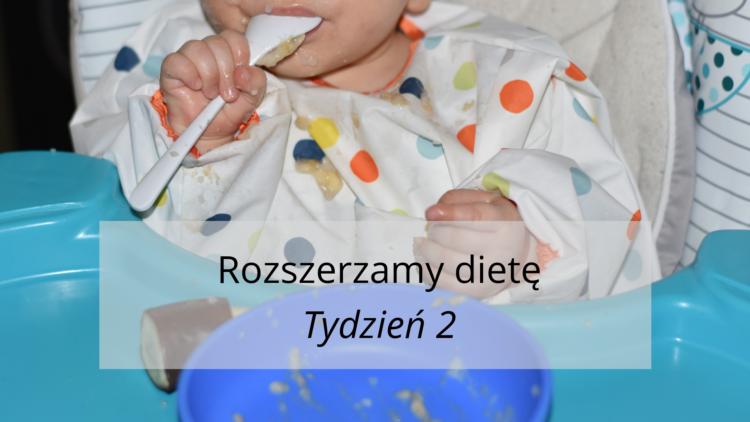 Rozszerzanie diety tydzień 2 (raczkujac.pl)